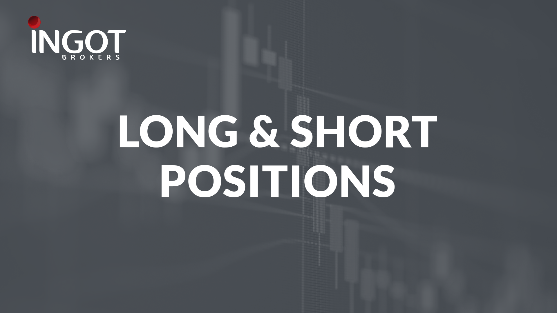 Long vs Short Positions